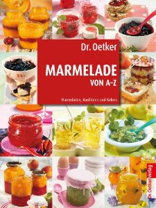 dr oetker marmelade von a z german cookery book. Black Bedroom Furniture Sets. Home Design Ideas